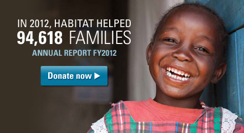 In 2012, Habitat For Humanity helped 94,618 families!