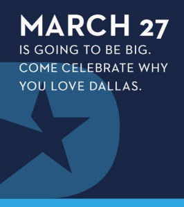Come Celebrate why you Love Dallas.