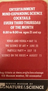 Come to the Denver Museum of Nature and Science every Thursday this summer for cocktails, education, and fun!